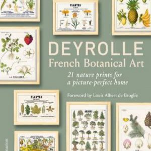 Deyrolle: French Botanical Art by Emmanuelle Polle & Louis Albert de Broglie